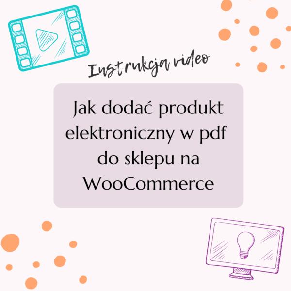 Jak dodać produkt elektroniczny w pdf do sklepu na WooCommerce