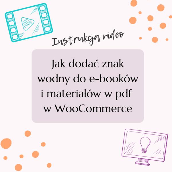 Platforma - Jak dodać znak wodny do e-booków i materiałów w pdf w WooCommerce