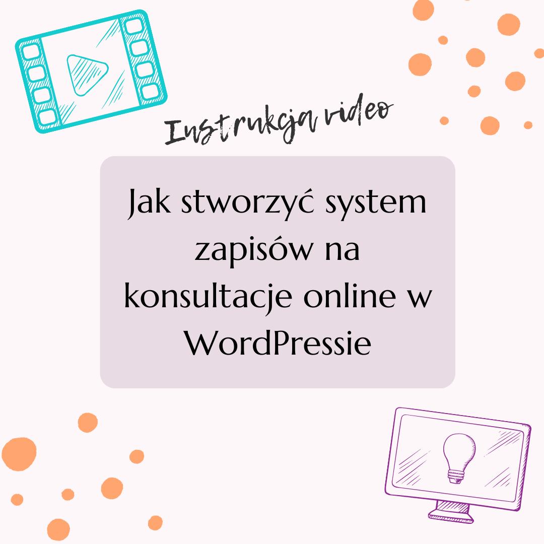 Jak stworzyć system zapisów nakonsultacje online wWordPressie