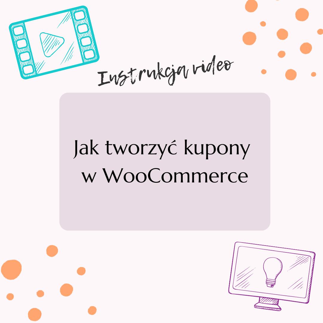 Jak tworzyć kupony wWooCommerce