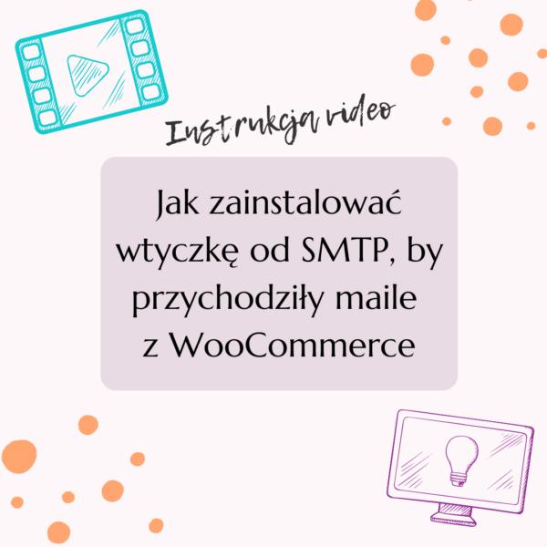 Jak zainstalować wtyczkę od SMTP, by przychodziły maile z WooCommerce